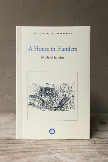 Michael Jenkins A House in Flanders - Slightly Foxed Paperback