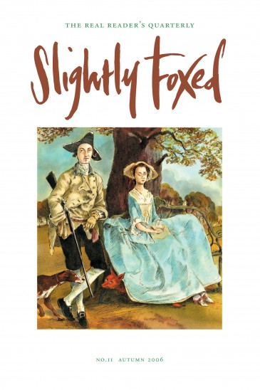 Cover Art: Slightly Foxed Issue 11, John Holder, 'with apologies to Gainsborough' John Holder was born in 1941 in Baldwell Ash, Suffolk, and studied at the Cambridge School of Art. His work has been published in books and periodicals worldwide and he has exhibited his travel drawings in London and Dubrovnik.