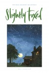Cover Art: Slightly Foxed Issue 19, 'Vulpes Major' contributor to Slightly Foxed but is officially retired and doesn't wish to be promoted . . .