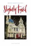 Cover Art: Slightly Foxed Issue 20, Susan Brown, 'St Paul's' Susan Brown's studies of European cities are an essay in investigating and capturing 'spirit of place', an exploration of the creative relationship between peoples and buildings which reflects the triumphs, and sometimes the pitfalls, of European civilization: www.susanbrownstudio.co.uk