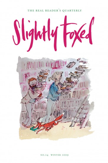 Cover Art: Slightly Foxed Issue 24, Quentin Blake, 'Slightly Foxed' Quentin Blake has drawn ever since he can remember. Now in his seventies he is recognized, according to the Guardian, as a 'national institution'.