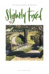 Cover Art: Slightly Foxed Issue 25, Simon Palmer, 'Braithwaite Lane' (detail) Simon Palmer's watercolours have been widely exhibited in one-man and group exhibitions for thirty years. More of his work can be seen at www.jhwfineart.com