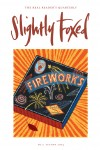 Cover Art: Slightly Foxed Issue 3, Jonny Hannah, 'Foxed Brand Fireworks' Born and bred in the kingdom of Fife, Jonny Hannah now works as an illustrator in Southampton, but remembers occasionally to have the odd whisky. He publishes his own limited-edition books and posters with the Cakes & Ale Press, a cottage industry of some repute. His obsessions include Hank Williams and Rocket Man, and he sometimes wears co-respondent shoes.