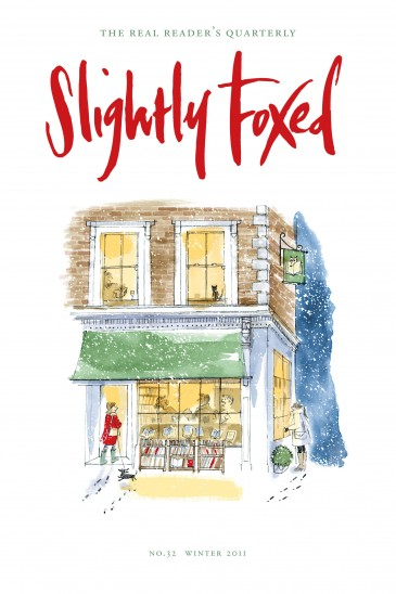 Cover Art: Slightly Foxed Issue 32, Alice Tait, 'Gloucester Road in the Snow' Alice Tait graduated from Bath Spa University in 2002 and has been working as an illustrator ever since. Her clients have included, among others, The Times, Vogue and Waitrose. She also has her own online print shop at www.alicetaitshop.com