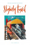 Cover Art: Slightly Foxed Issue 34, Ed Kluz, 'The Silver Fox' Ed Kluz was raised in the Yorkshire Dales and now lives in Brighton. He studied painting at the Winchester School of Art. He is a printmaker, illustrator, painter and designer, and finds inspiration in the historical objects, buildings, landscape and folklore of Britain. His eyes look into the past but his feet are firmly in the present: www.edkluz.co.uk