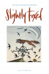 Slightly Foxed Issue 43, Pam Grimmond, 'Weathervane' Pam Grimmond is an artist and printmaker who lives and works in North Yorkshire. She is fascinated by architecture and attracted by the quirky elements of buildings such as turrets, domes and weathervanes. Birds and the natural forms of trees and plants seen on walks around her home are a constant source of inspiration. She exhibits her work regularly in galleries throughout the UK. See www.pamgrimmond.co.uk.