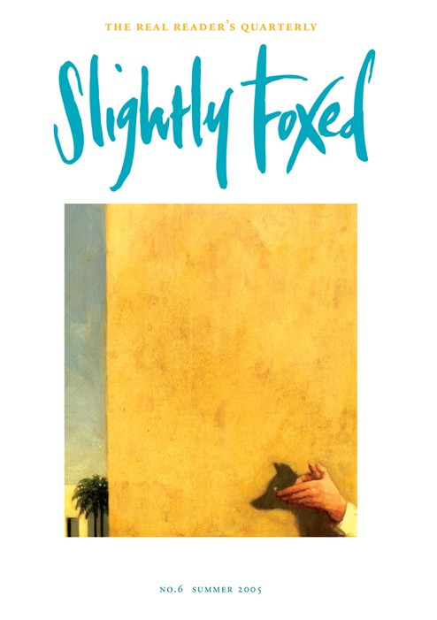 Slightly Foxed Issue 6