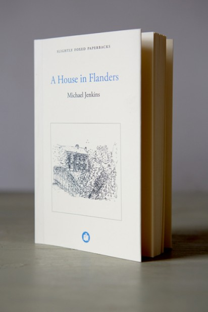 Slightly Foxed Paperback Michael Jenkins, A House in Flanders