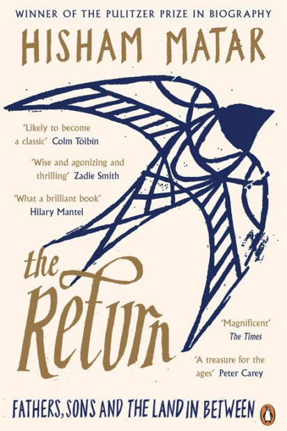 Hisham Matar, The Return - Slightly Foxed Best First Biography Prize