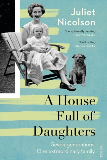 Slightly Foxed Best First Biography Prize, A House Full of Daughters, Juliet Nicolson