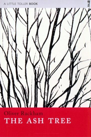 The Ash Tree, Oliver Rackham, Little Toller
