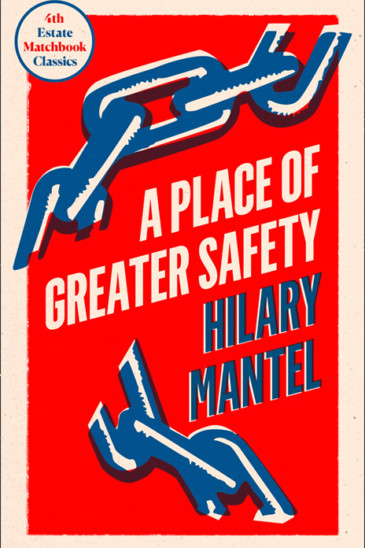 Hilary Mantel, A Place of Greater Safety