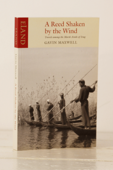 Gavin Maxwell, A Reed Shaken by the Wind - Eland Books