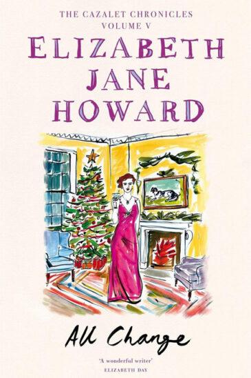 Elizabeth Jane Howard, The Cazalet Chronicles, All Change