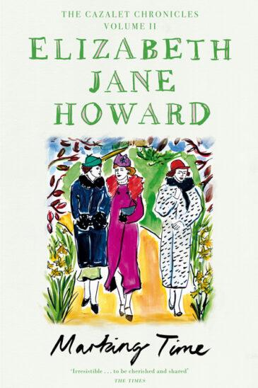 Elizabeth Jane Howard, The Cazalet Chronicles, Marking Time