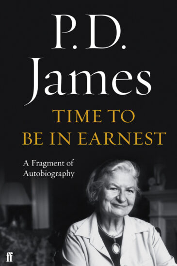P. D. James, Time to Be in Earnest