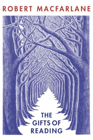 Robert Macfarlane - The Gifts of Reading