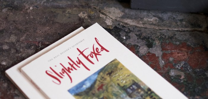 Slightly Foxed Got an angle for that? Slightly Foxed on their literary approach to journalism