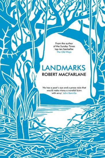 Slightly Foxed Robert Macfarlane, Landmarks