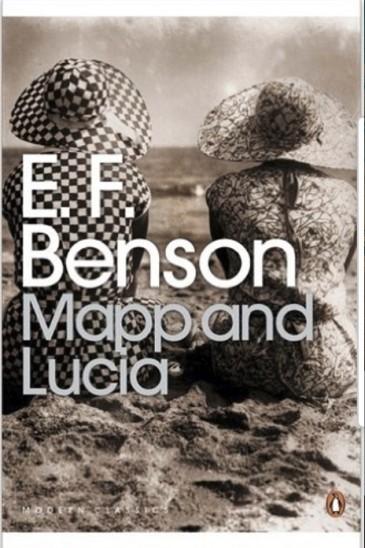 E.F. Benson, Mapp and Lucia