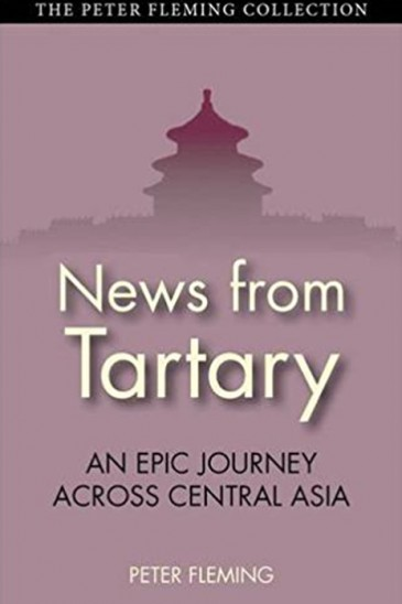 Peter Fleming, News from Tartary