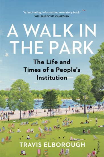 Slightly Foxed, Travis Elborough, A Walk in the Park
