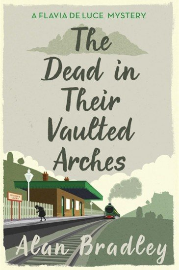 Alan Bradley, Dead in Their Vaulted Arches