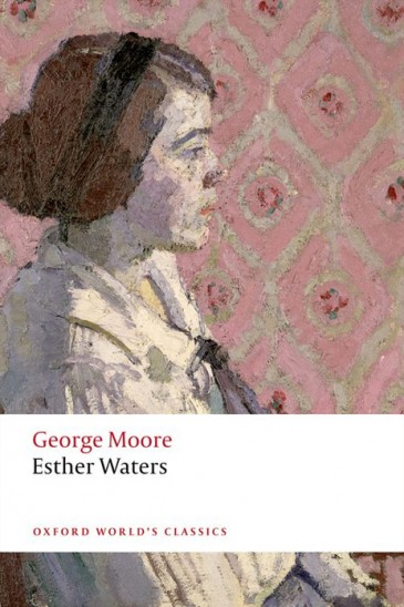George Moore, Esther Waters