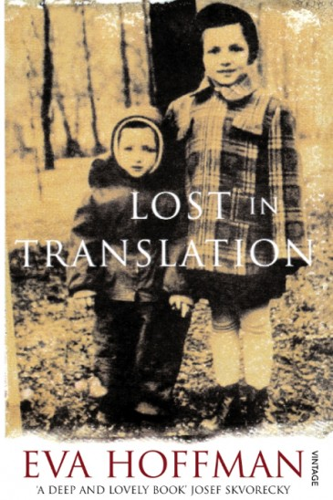 Eva Hoffman, Lost in Translation