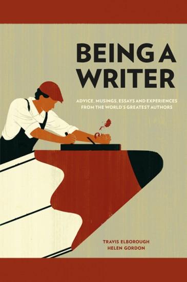 Slightly Foxed, Travis Elborough & Helen Gordon, Being a Writer