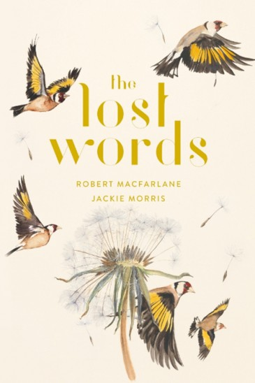 Robert Macfarlane & Jackie Morris, The Lost Words ,Slightly Foxed Shop