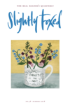 Slightly Foxed The Real Reader's Quarterly Issue 58