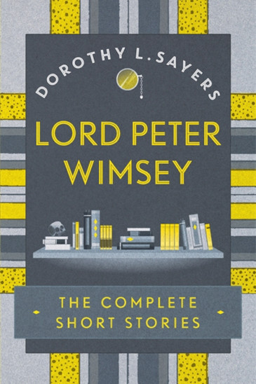 Dorothy L. Sayers. Lord Peter Wimsey, Slightly Foxed Shop