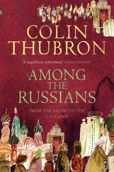 Colin Thubron, Among the Russians, Slightly Foxed Shop