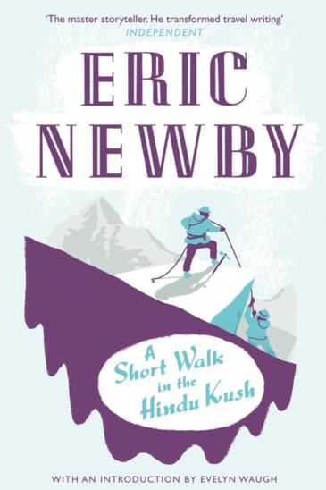 Eric Newby, A Short Walk in the Hindu Kush, Slightly Foxed Shop