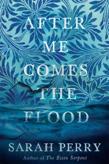 Sarah Perry, After Me Comes the Flood, Slightly Foxed Shop