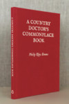 A Country Doctor's Commonplace Book: Wonders & Absurdities