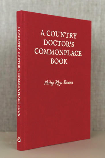 A Country Doctor's Commonplace Book - Slightly Foxed