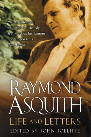 Raymond Asquith, Life and Letters - Featured in Slightly Foxed Issue 59