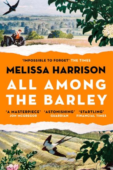Melissa Harrison, All Among the Barley