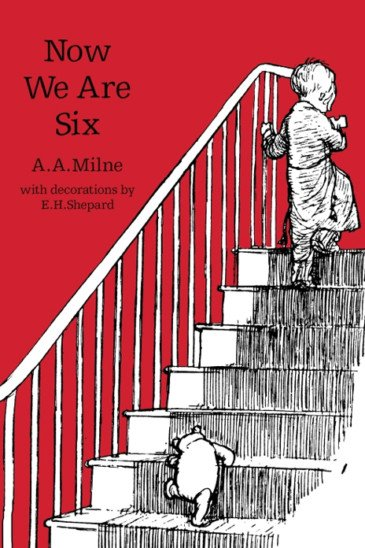 A. A. Milne, Now We Are Six - Slightly Foxed