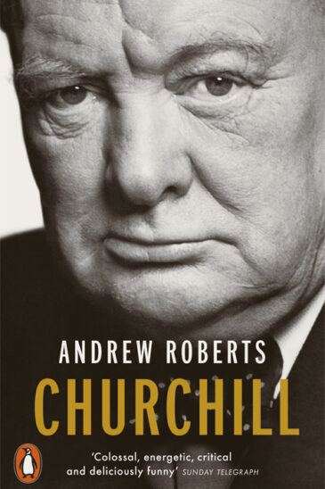 Andrew Roberts, Churchill - Walking with Destiny