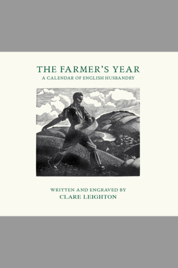 Clare Leighton, The Farmer's Year - Slightly Foxed