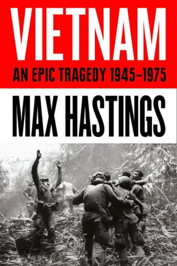 Max Hastings, Vietnam - Slightly Foxed