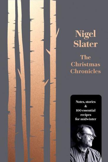 Nigel Slater, The Christmas Chronicles - Slightly Foxed