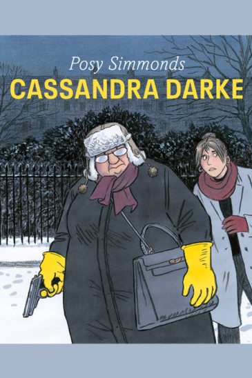 Posy Simmonds, Cassandra Darke - Slightly Foxed