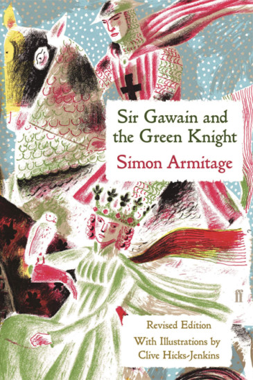 Simon Armitage, Sir Gawain and the Green Knight - Featured in Slightly Foxed Issue 60