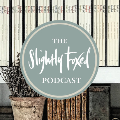 Slightly Foxed Podcast