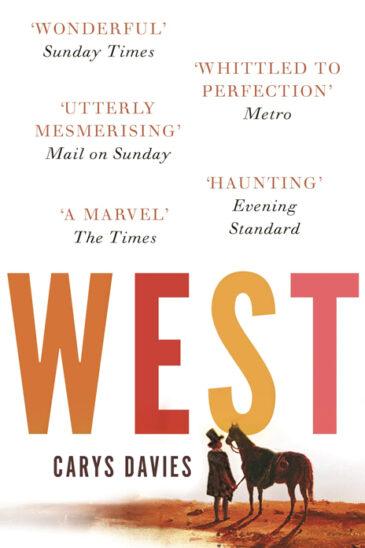 Carys Davies, West, Granta Books