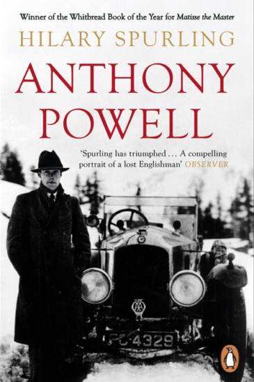 Hilary Spurling, Anthony Powell: Dancing to the Music of Time - Slightly Foxed shop